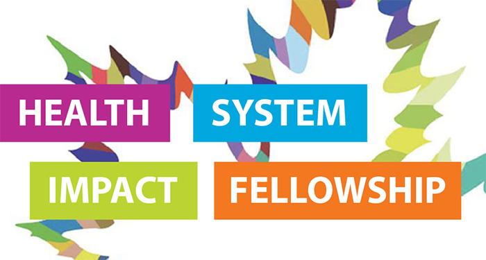 Health System Impact Fellowship