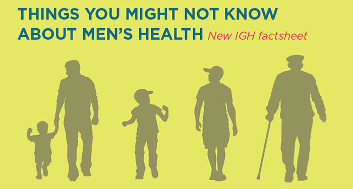 Things you might not know about men's health New IGH factsheet